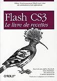 couverture du livre Flash CS3 - Le livre de recettes