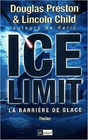 Ice Limit de Douglas Preston