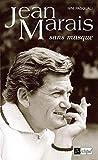 Jean Marais : sans masque / Nini Pasquali ; entretiens avec Bruno Lecoq et Alain Agostini