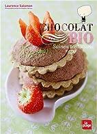 CHOCOLAT BIO by Laurence Salomon