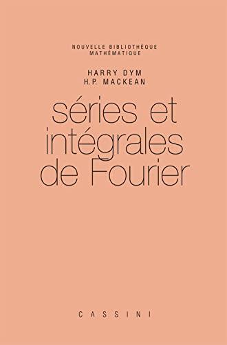 Séries et intégrales de Fourier