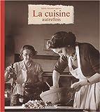 """Afficher """"La cuisine autrefois"""""""