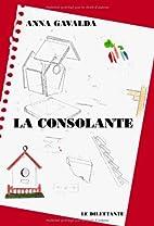 La Consolante by Anna Gavalda