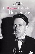 Le Roman de Monsieur Boulgakov by Gemma…