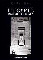 L Egypte, L' by Keiichi Tahara