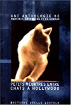 Petits meurtres entre chats à Hollywood by…