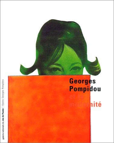 Georges Pompidou et la modernité