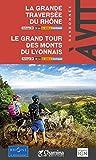 """Afficher """"La grande traversée du Rhône - Le grand tour des Monts du Lyonnais"""""""