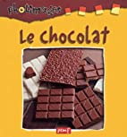 Le chocolat (Photimages) by Anonyme