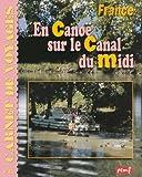 """Afficher """"Carnet de voyages n° 41 En canoe sur le Canal du Midi"""""""