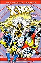 X-Men : L'intégrale 1979, tome 3 by Chris…