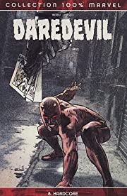 Daredevil, Tome 8 : Hardcore por…