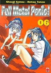 Full Metal Panic !, Tome 6 : de Shouji Gatou