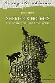 Sherlock Holmes et le mystère du…