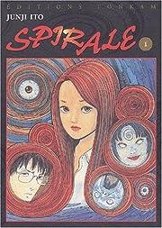 Spirale, tome 1 af Junji Itō