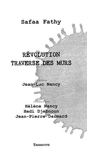 Révolution traverse des murs