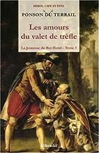 La Jeunesse du Roi Henri, Tome 3 : Les…