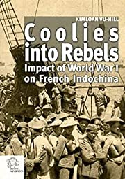coolies into rebels by Kimloan Vu Hil