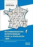 Recommandations nutritionnelles pour la population