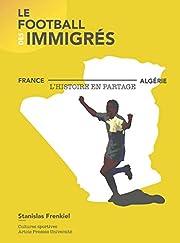Le Football des immigrés:…