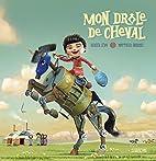 Mon drôle de cheval by Didier Lévy