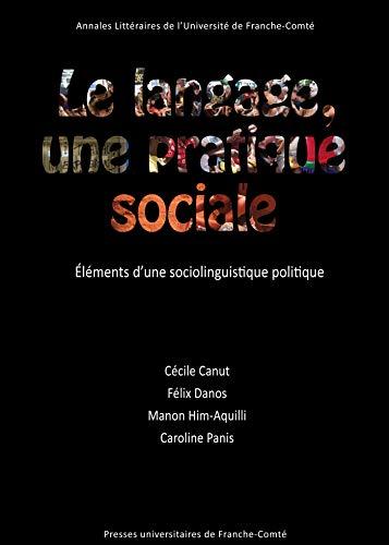 Le langage, une pratique sociale