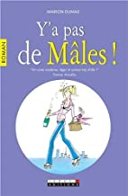 Y'a pas d'mâles by Marion Dumas