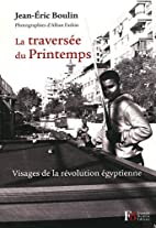 la traversee du printemps by Boulin Jean-Eri