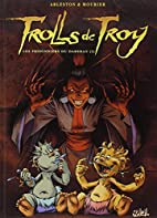 Trolls de Troy, Tome 09 : Les prisonniers du…
