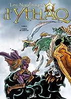 Les Naufrages d'Ythaq, tome 4 : L'ombre de…
