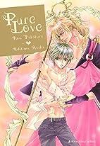 Pure Love by Row Takakura