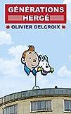 Générations Hergé / Olivier Delcroix