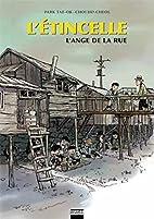 L'Etincelle (Volume 2 - L'Ange de la Rue) by…