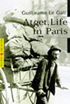 Atget: Life in Paris (Pocket Archives, 10)…