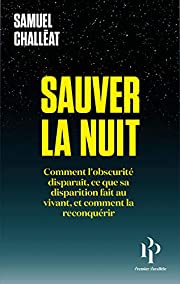 Sauver la nuit (French Edition) by Samuel…