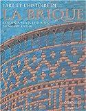 """Afficher """"L'art et l'histoire de la brique"""""""