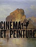 Cinéma et peinture by Joëlle…