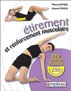 Étirement et Renforcement musculaire : Gym,…