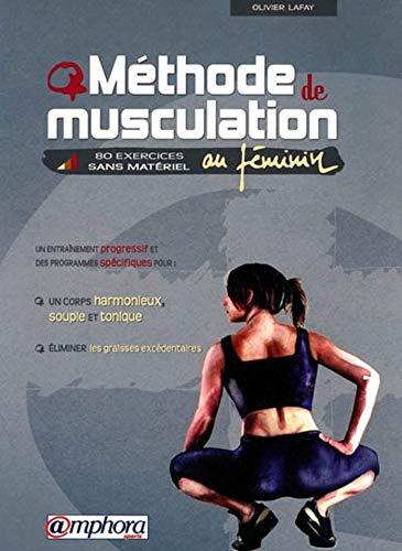 Méthode de musculation au féminin : 80 exercices sans