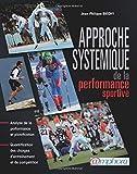 Approche systémique de la performance sportive