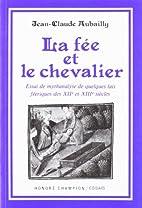 La fee et le chevalier: Essai de mythanalyse…