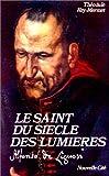 Le saint du siècle des lumières : Alfonso de Liguori (1696-1787) / Théodule Rey-Mermet ; préface de Jean Delumeau