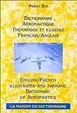 Dictionnaire. Aéronautique (thématique et illustré). Anglais/français/anglais