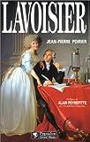 Antoine Laurent de Lavoisier, 1743-1794 / Jean-Pierre Poirier ; [préface de Alain Peyrefitte]