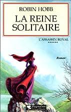 L'Assassin royal, tome 6 : La Reine…