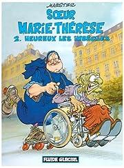 Soeur Marie-Thérèse des Batignolles, tome…