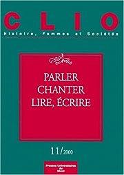 Parler, chanter, lire, écrire (French…
