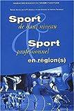 Sport de haut niveau et sport professionnel en région(s) : quelles articulations avec l'Etat et l'Europe? : actes du colloque des 18-19-20 mars 1999, Université Victor Segalen Bordeaux 2 / textes réunis par André Menaut et Martine Reneaud