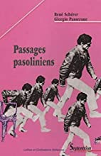 Passages pasoliniens by René…