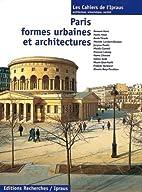 Paris, formes urbaines et architectures (Les…
